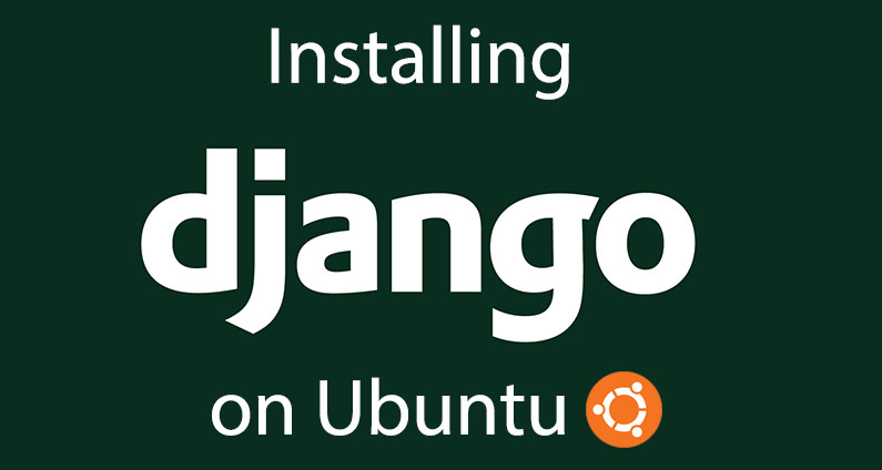 Installing Django on Ubuntu